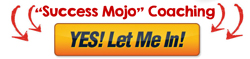1-button-yes-let-me-in-01-success-mojo